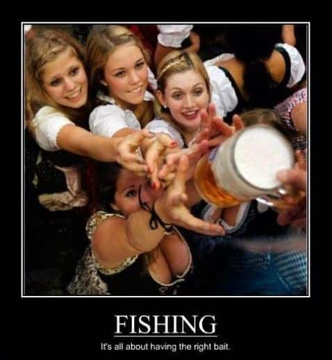 fishing, its all about having the right bait..