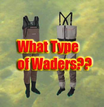 The Best fly fishing waders - types and materials.