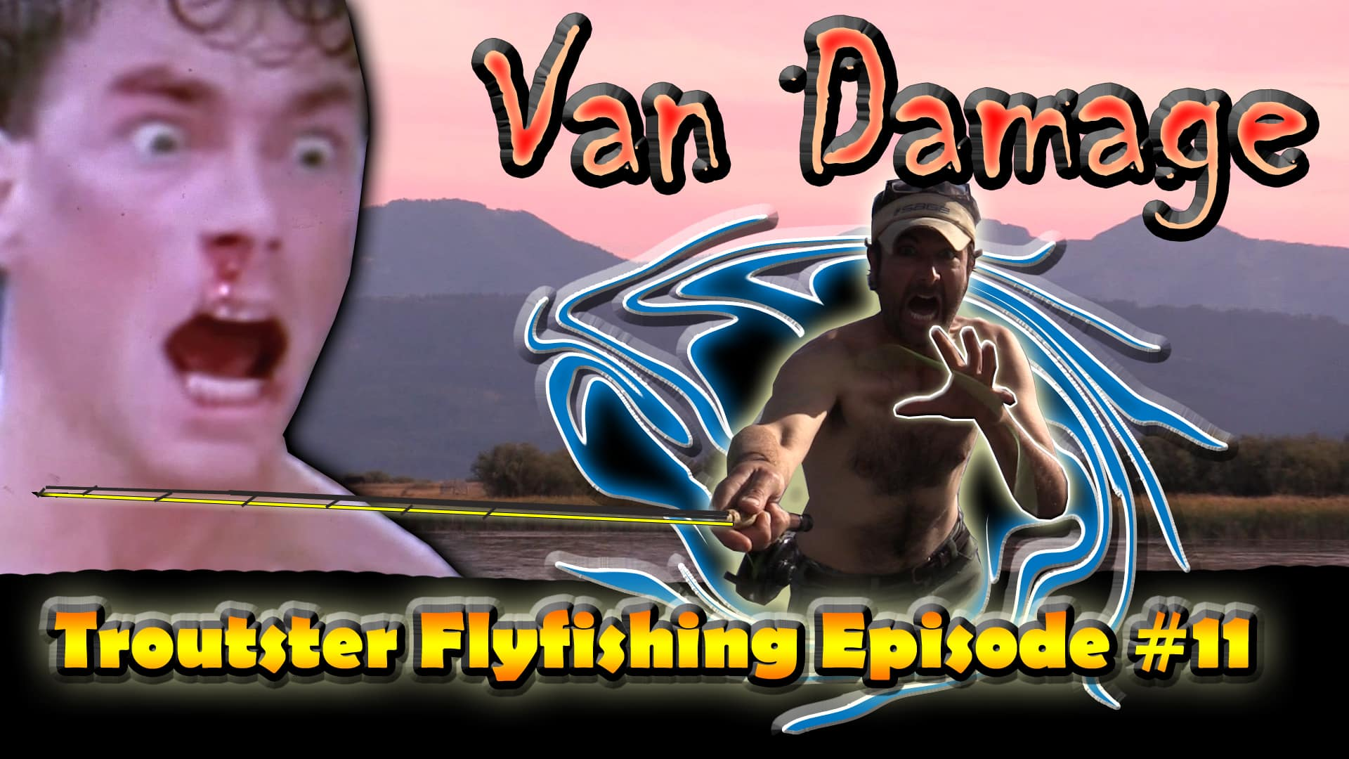 Troutster flyfishing episode 11 Doing some Vandamage