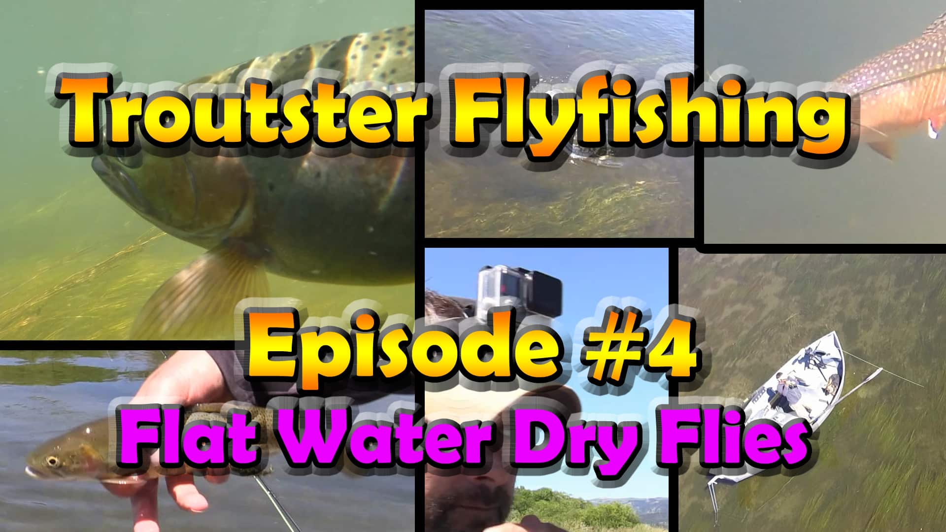 Troutster fly fishing for trout episode 4