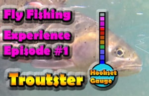 Troutster fy fishing experience trout fishing show
